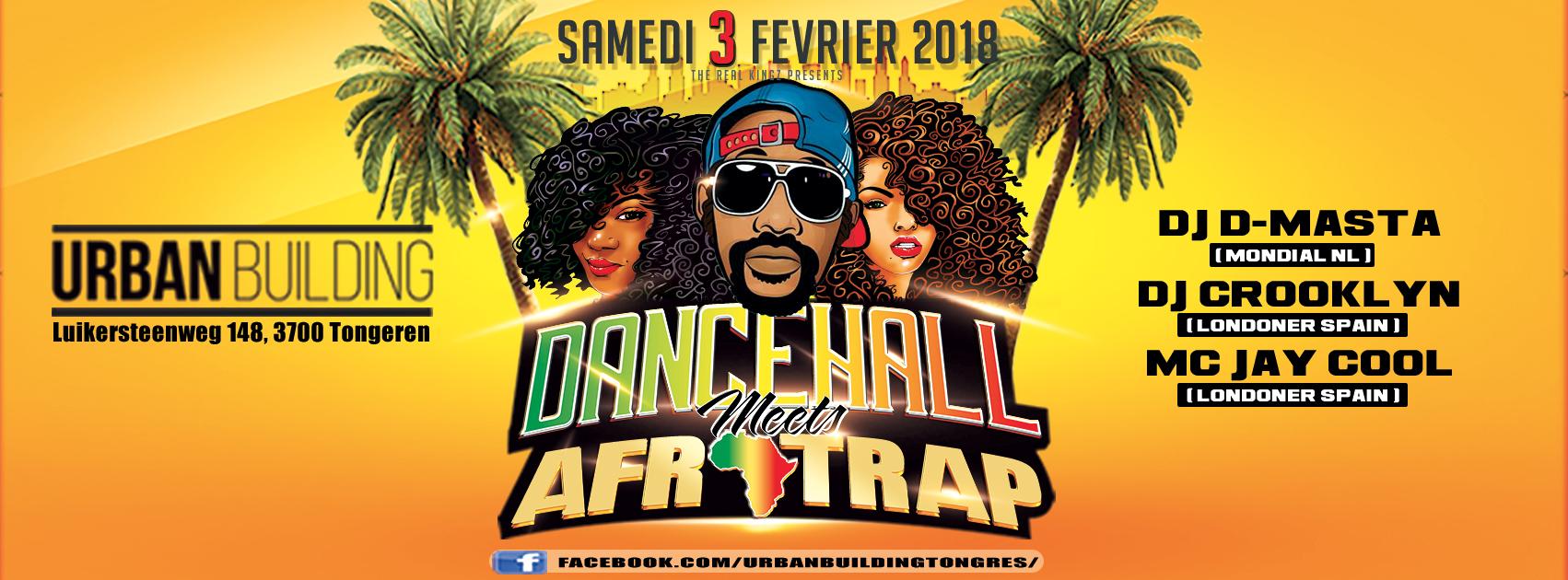 DANCEHALL meets AFRO-TRAP vendredi 3 février 2018